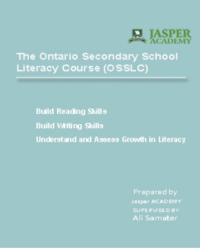 The Ontario Secondary School Literacy Course (OLC4O)
