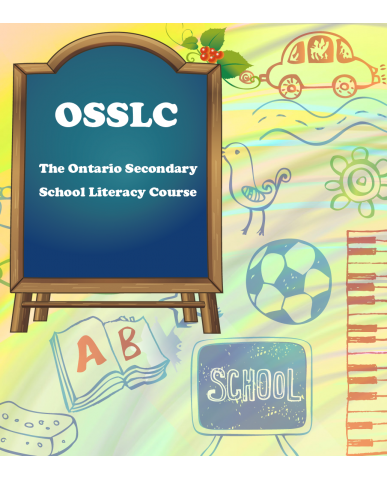 The Ontario Secondary School Literacy Course (OSSLC)