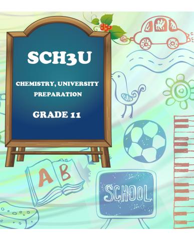 CHEMISTRY, GRADE 11 UNIVERSITY PREPARATION(SCH3U)